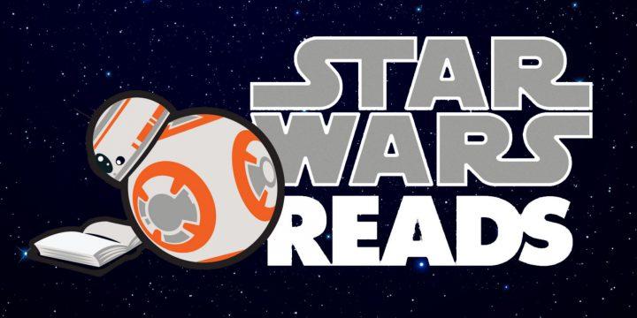 Star Wars Reads – Mese della lettura di Guerre Stellari
